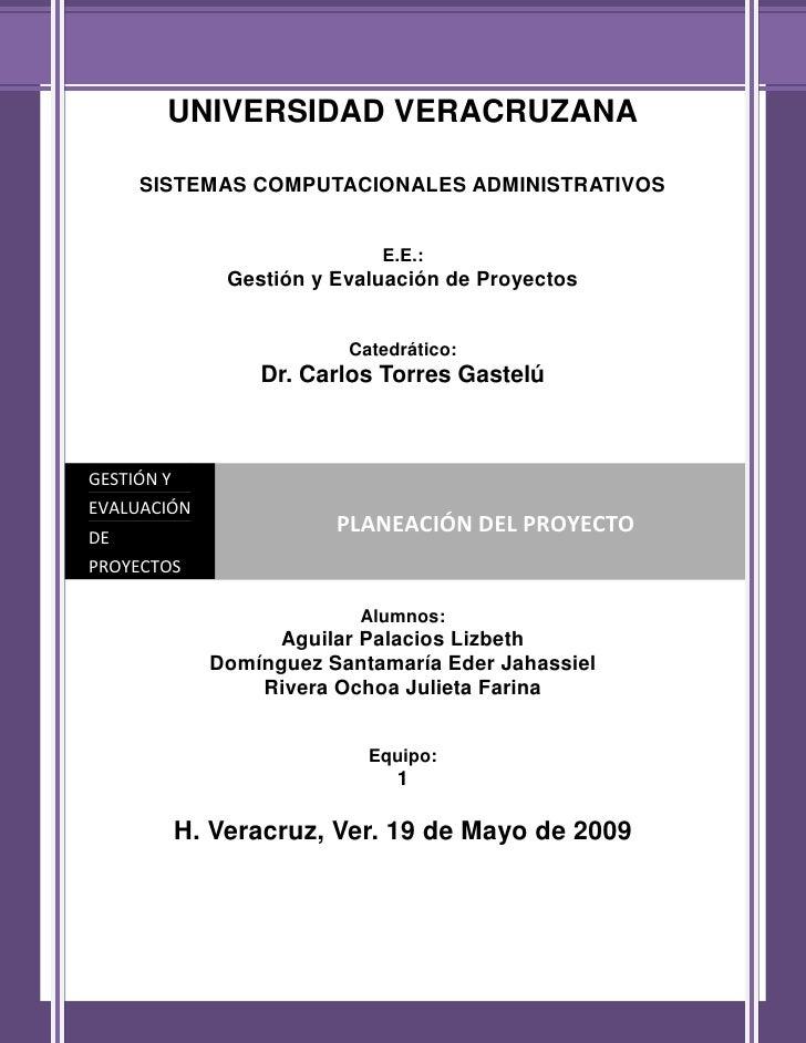 Understanding and Defining the Project          UNIVERSIDAD VERACRUZANA       SISTEMAS COMPUTACIONALES ADMINISTRATIVOS    ...