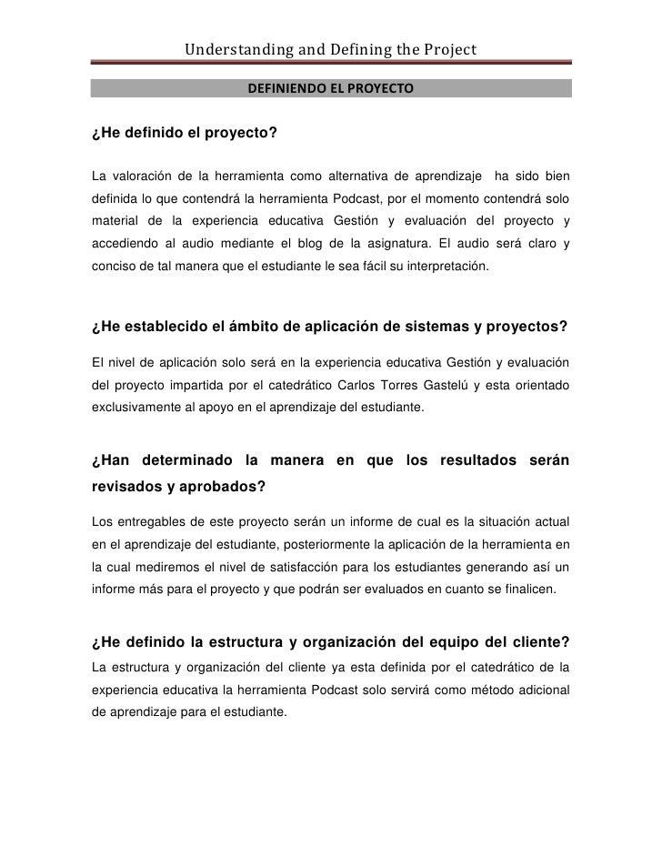 Understanding and Defining the Project                             DEFINIENDO EL PROYECTO  ¿He definido el proyecto?  La v...