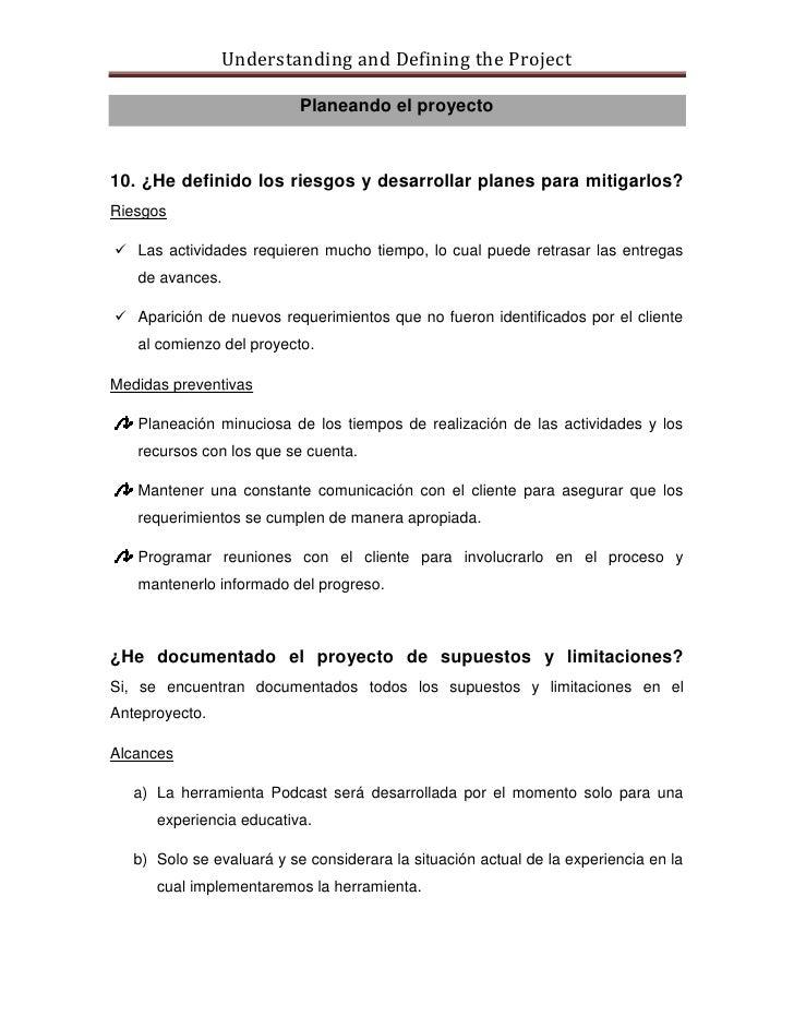 Understanding and Defining the Project                             Planeando el proyecto    10. ¿He definido los riesgos y...