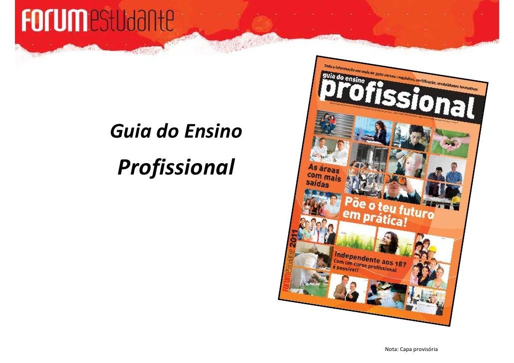 Guia do EnsinoProfissional                 Nota: Capa provisória