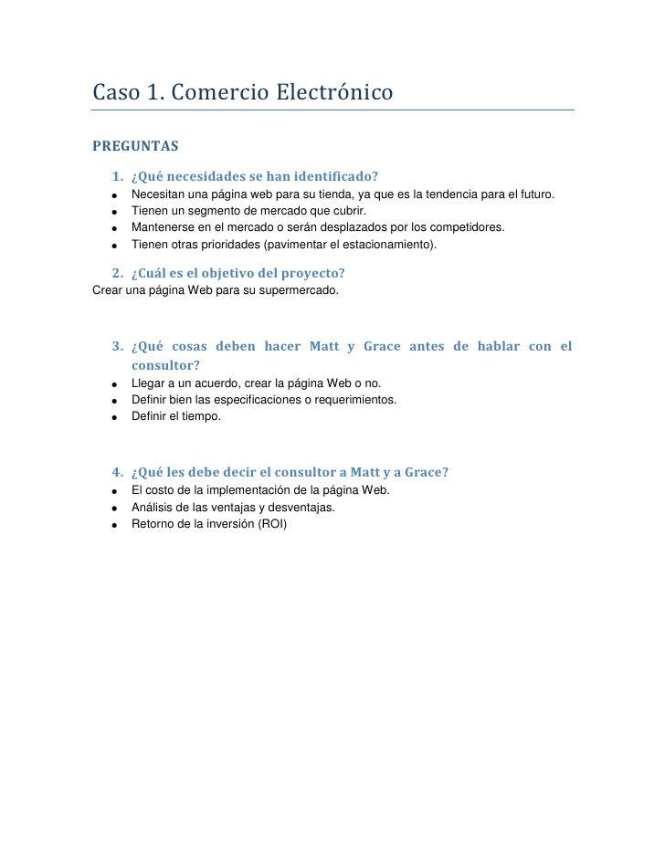 Caso 1. Comercio Electrónico <br />PREGUNTAS<br />¿Qué necesidades se han identificado?<br />Necesitan una página web para...