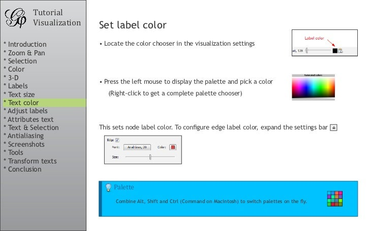 Tutorial          Visualization   Set label color * Introduction           •Locate the color chooser in the visualization...