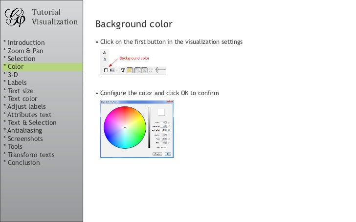 Tutorial          Visualization   Background color * Introduction           •Clickonthefirstbuttoninthevisualizati...