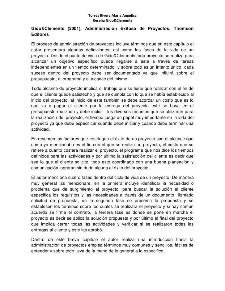 Gido & Clements (2001), Administración Exitosa de Proyectos. Thomson Editores<br />El proceso de administración de proyect...