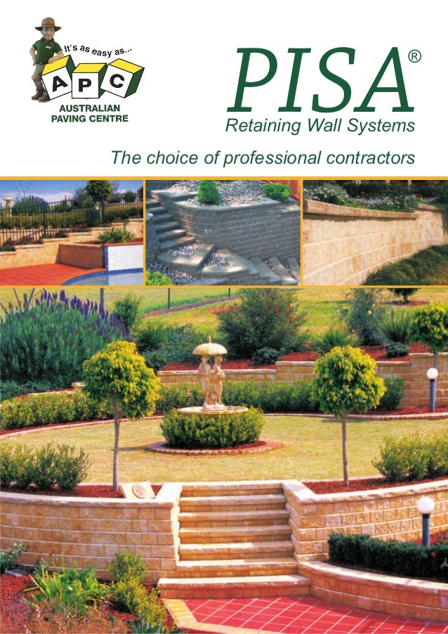 PISA The choice of professional contractors Retaining Wall Systems