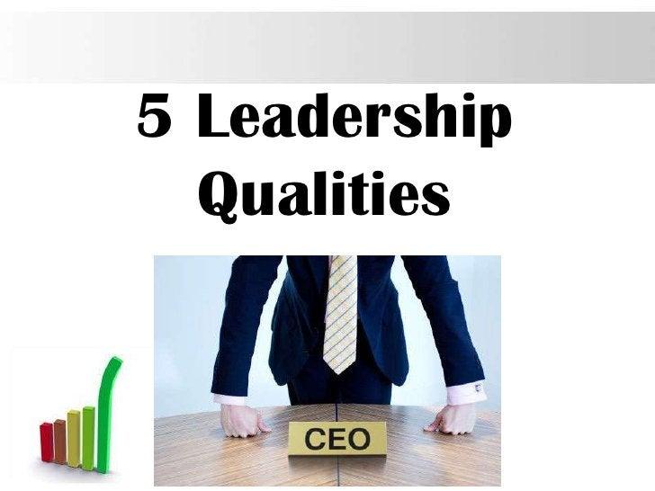 5 Leadership  Qualities               Page 9