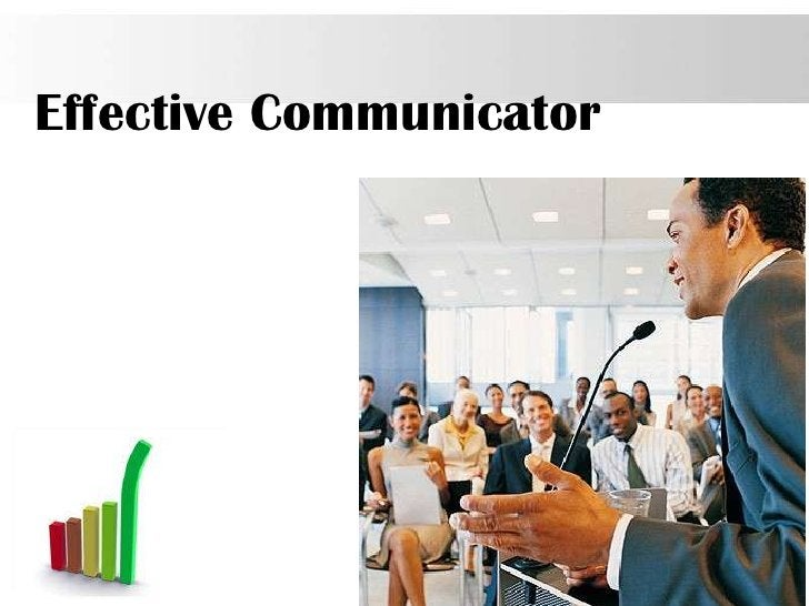Effective Communicator                         Page 18