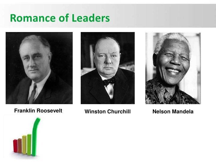 Romance of LeadersFranklin Roosevelt   Winston Churchill   Nelson Mandela                                                 ...