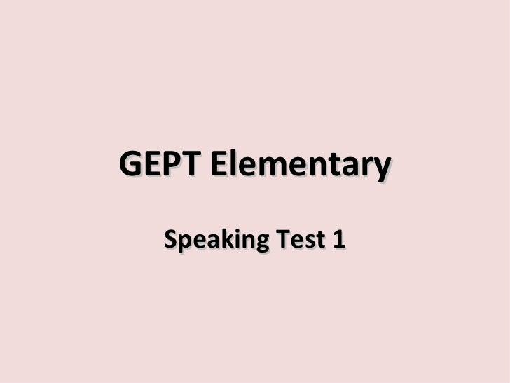 GEPT Elementary  Speaking Test 1
