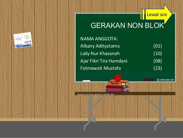 NAMA ANGGOTA: Albany Adityatama (01) Laily Nur Khasanah (10) Ajar Fikri Tira Hamdani (08) Fatmawati Mustofa (23) GERAKAN N...