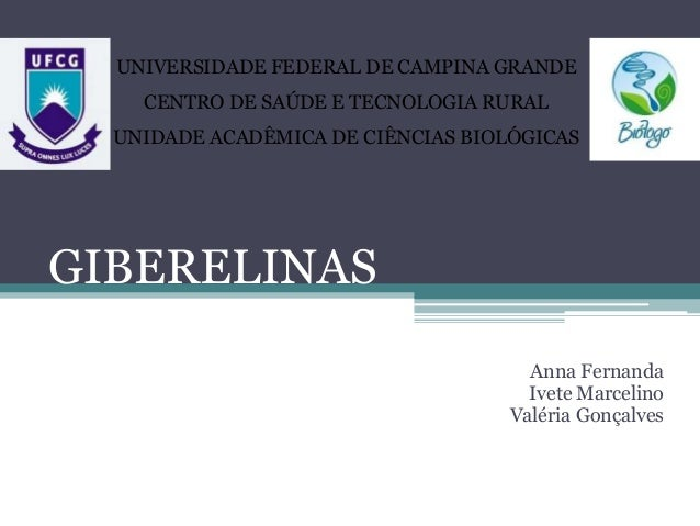 UNIVERSIDADE FEDERAL DE CAMPINA GRANDE  CENTRO DE SAÚDE E TECNOLOGIA RURAL  UNIDADE ACADÊMICA DE CIÊNCIAS BIOLÓGICAS  GIBE...