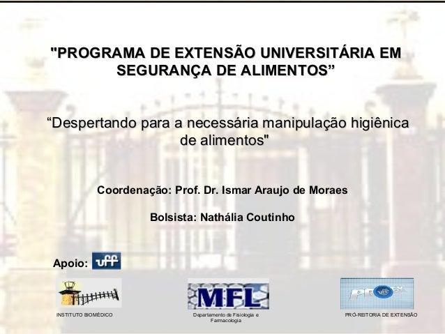 """11 """"PROGRAMA DE EXTENSÃO UNIVERSITÁRIA EM""""PROGRAMA DE EXTENSÃO UNIVERSITÁRIA EM SEGURANÇA DE ALIMENTOS""""SEGURANÇA DE ALIMEN..."""