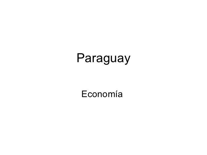 Paraguay Economía