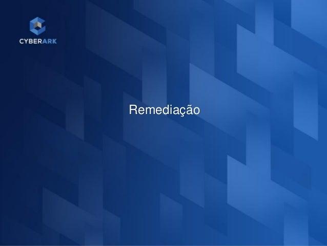 9 Remediação