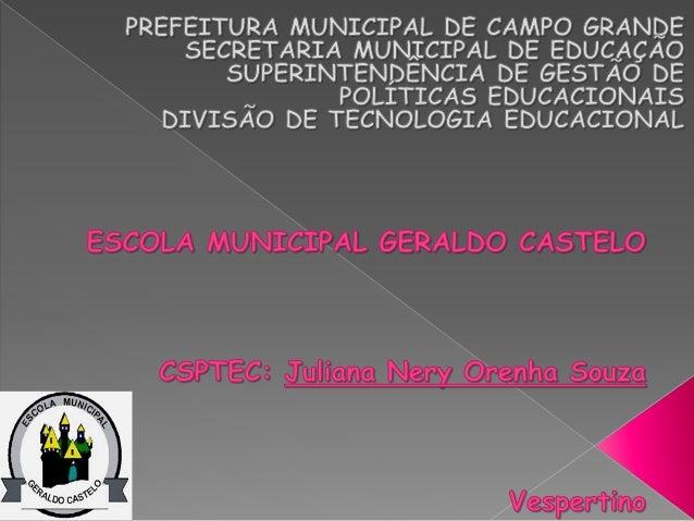 Diretora Escolar:  Priscila Rodrigues de Souza Coordenadoras:  Karlla Amado Seddig da Silva  Andréia Lima Lopes