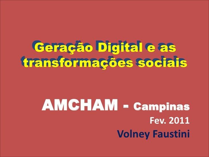 Geração digital e as transformações sociais