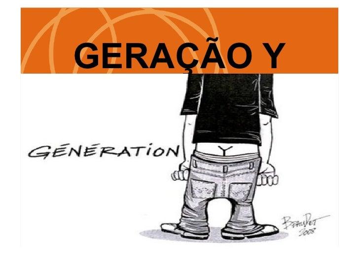 Geração y Slide 2