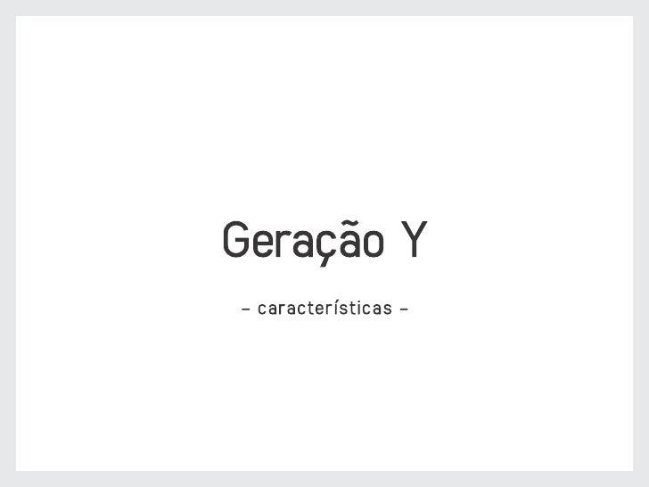 Geração Y - características