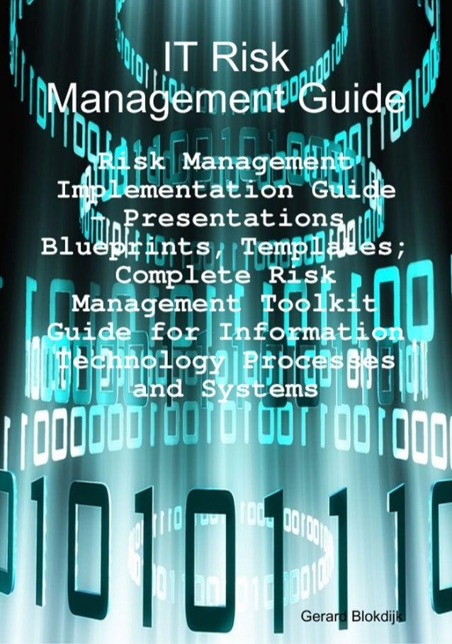 IT Risk Management Guide Risk Management Implementation Guide, Presentations, Blueprints, Templates; Complete Risk Managem...