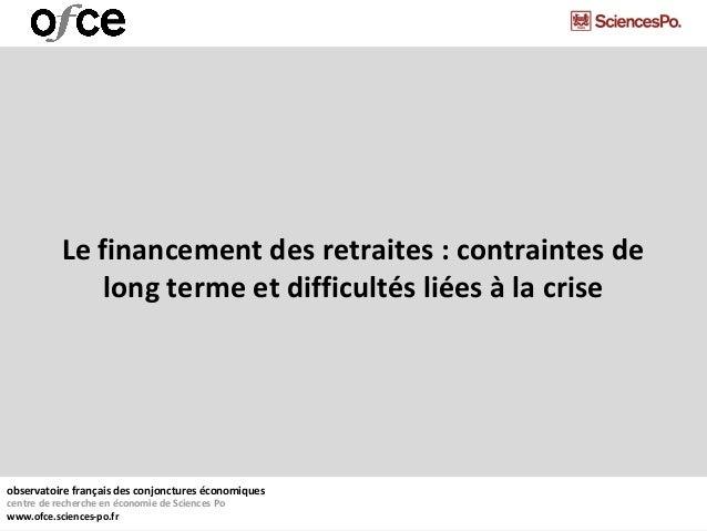 observatoire français des conjonctures économiquescentre de recherche en économie de Sciences Powww.ofce.sciences-po.frLe ...