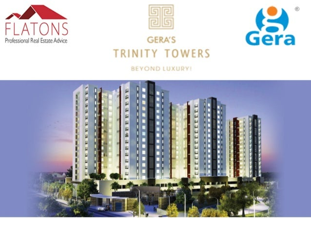 About Trinity Tower:- Gera's Trinity Towers in Kharadi comprises luxurious 2BHK and 3 BHK apartments in Kharadi. The5-Yea...