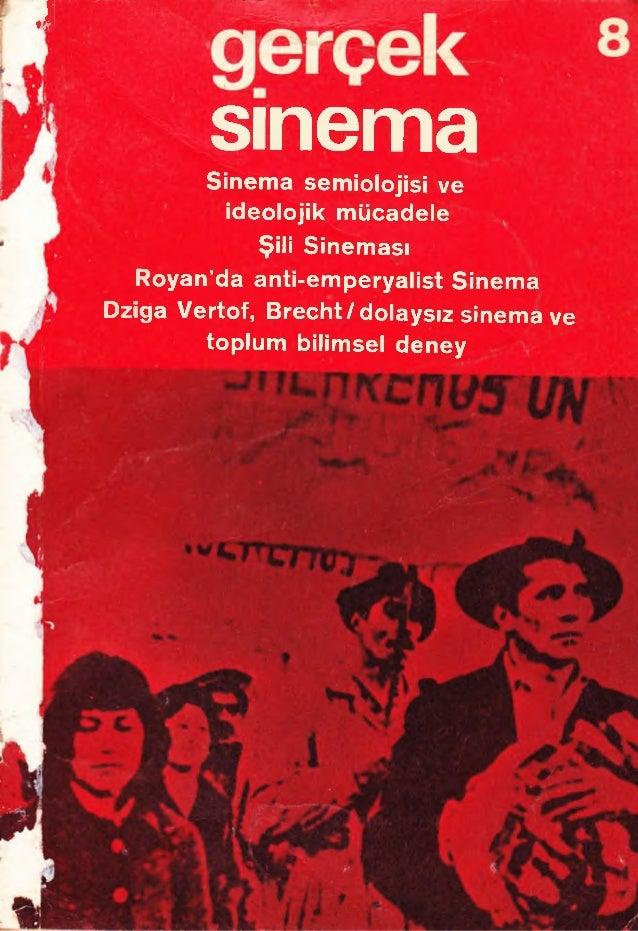 ♦I sinemaSinema semiolojisi ve ideolojik mücadele Şili Sineması Royan'da anti-emperyalist Sinema Dziga Vertof, Brecht/ dol...