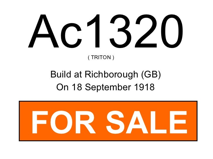 Ac1320 Build at Richborough (GB) On 18 September 1918 ( TRITON ) FOR SALE