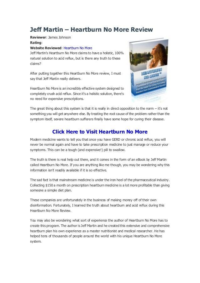 Jeff Martin – Heartburn No More ReviewReviewer: James JohnsonRating:Website Reviewed: Heartburn No MoreJeff Martin's Heart...