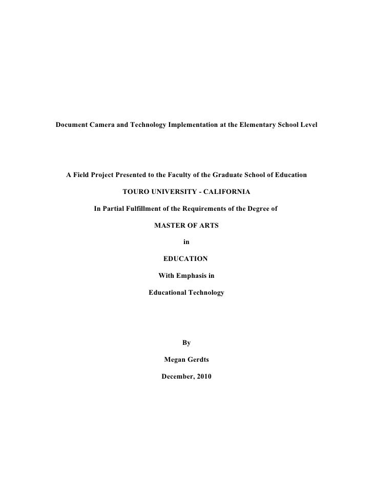 Document Camera and Technology Implementation at the Elementary School Level   A Field Project Presented to the Faculty of...
