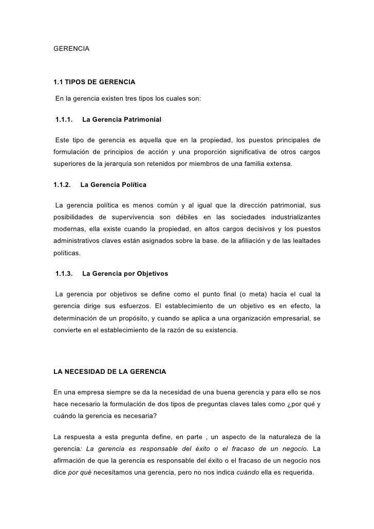 GERENCIA    1.1 TIPOS DE GERENCIA  En la gerencia existen tres tipos los cuales son:   1.1.1.       La Gerencia Patrimonia...