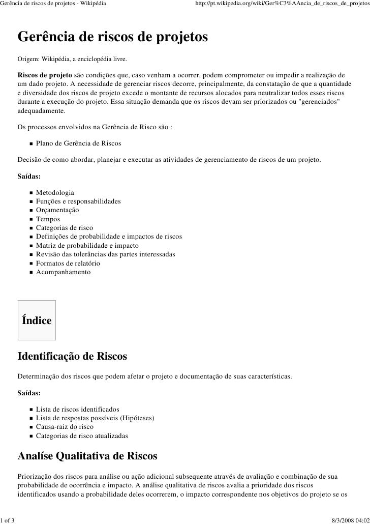 Gerência de riscos de projetos - Wikipédia                         http://pt.wikipedia.org/wiki/Ger%C3%AAncia_de_riscos_de...