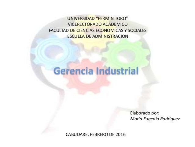 """UNIVERSIDAD """"FERMIN TORO"""" VICERECTORADO ACADEMICO FACULTAD DE CIENCIAS ECONOMICAS Y SOCIALES ESCUELA DE ADMINISTRACION Ela..."""