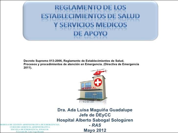Decreto Supremo 013-2006, Reglamento de Establecimientos de Salud.             Procesos y procedimientos de atención en Em...