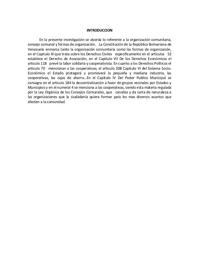INTRODUCCION        En la presente investigación se aborda lo referente a la organización comunitaria,consejo comunal y fo...