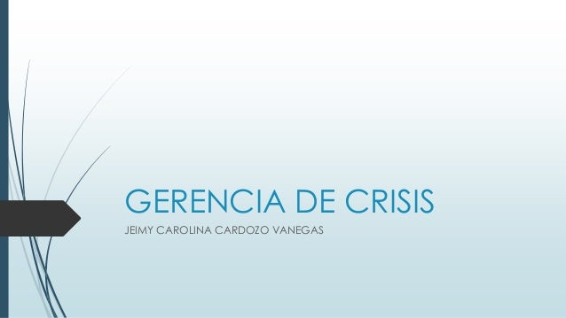 GERENCIA DE CRISIS JEIMY CAROLINA CARDOZO VANEGAS