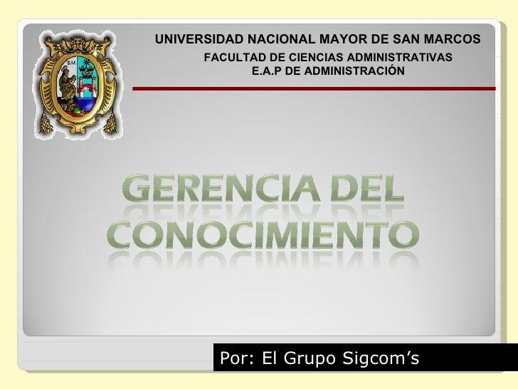 UNIVERSIDAD NACIONAL MAYOR DE SAN MARCOS       FACULTAD DE CIENCIAS ADMINISTRATIVAS             E.A.P DE ADMINISTRACIÓN   ...