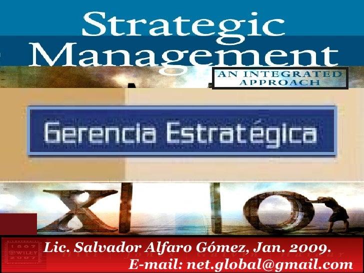 Lic. Salvador Alfaro Gómez, Jan. 2009.  E-mail: net.global@gmail.com