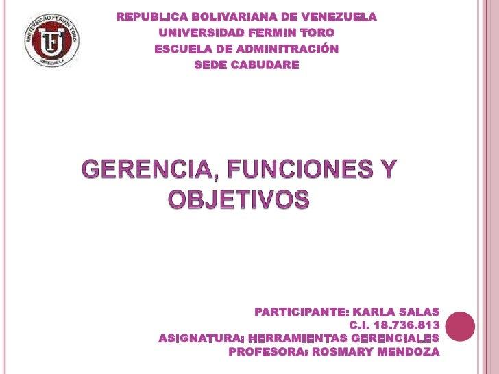 REPUBLICA BOLIVARIANA DE VENEZUELA     UNIVERSIDAD FERMIN TORO    ESCUELA DE ADMINITRACIÓN          SEDE CABUDARE         ...