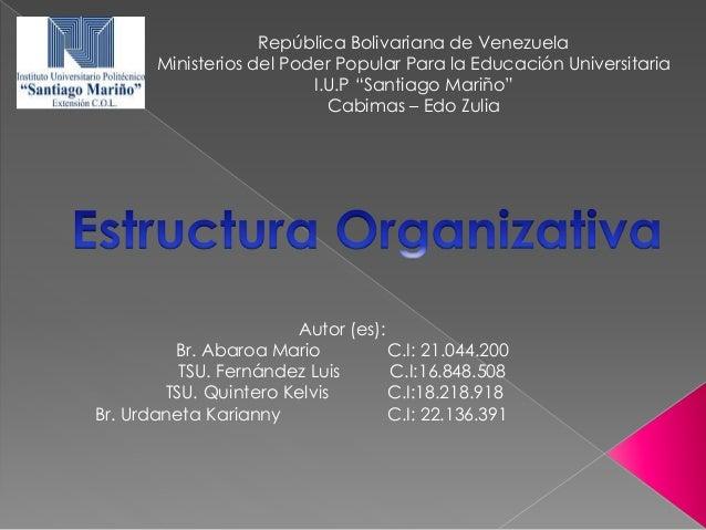 """República Bolivariana de Venezuela Ministerios del Poder Popular Para la Educación Universitaria I.U.P """"Santiago Mariño"""" C..."""
