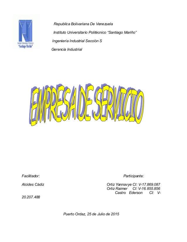 """Republica Bolivariana De Venezuela Instituto Universitario Politécnico """"Santiago Mariño"""" Ingeniería Industrial Sección S G..."""