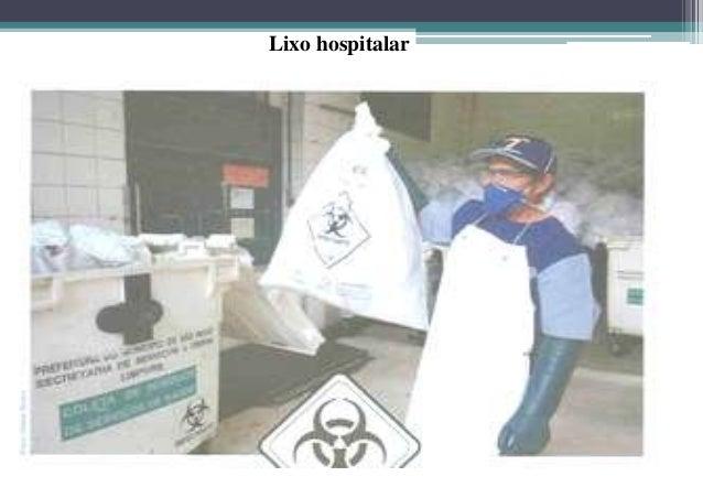 Exercício • Descreva cinco tipos de resíduos gerados nos serviços de                     saúde e identifique:             ...