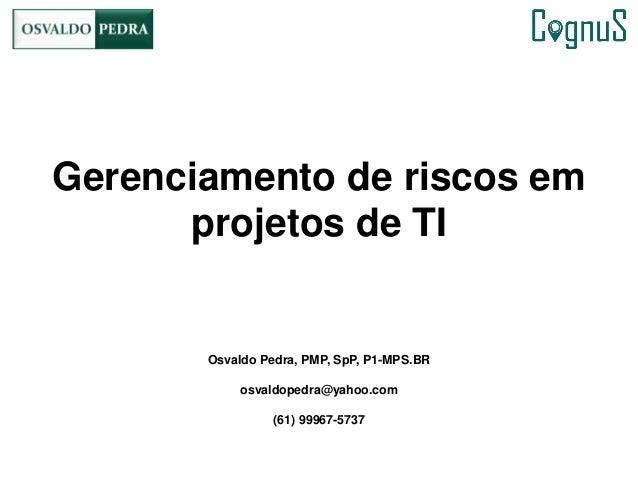 Gerenciamento de riscos em projetos de TI