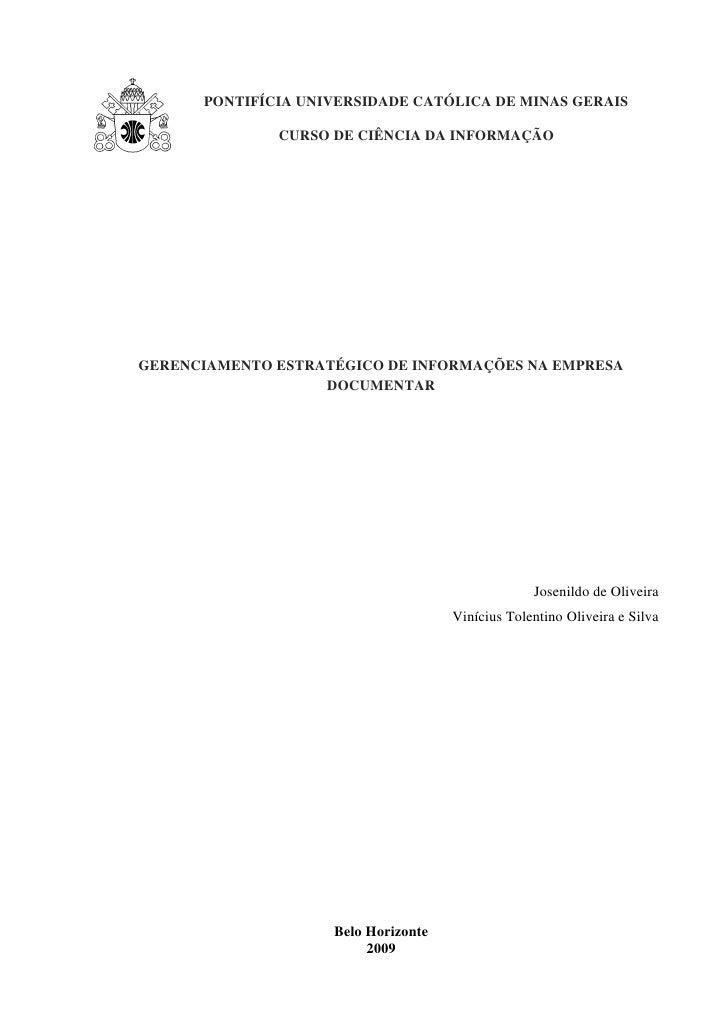 PONTIFÍCIA UNIVERSIDADE CATÓLICA DE MINAS GERAIS                CURSO DE CIÊNCIA DA INFORMAÇÃO     GERENCIAMENTO ESTRATÉGI...