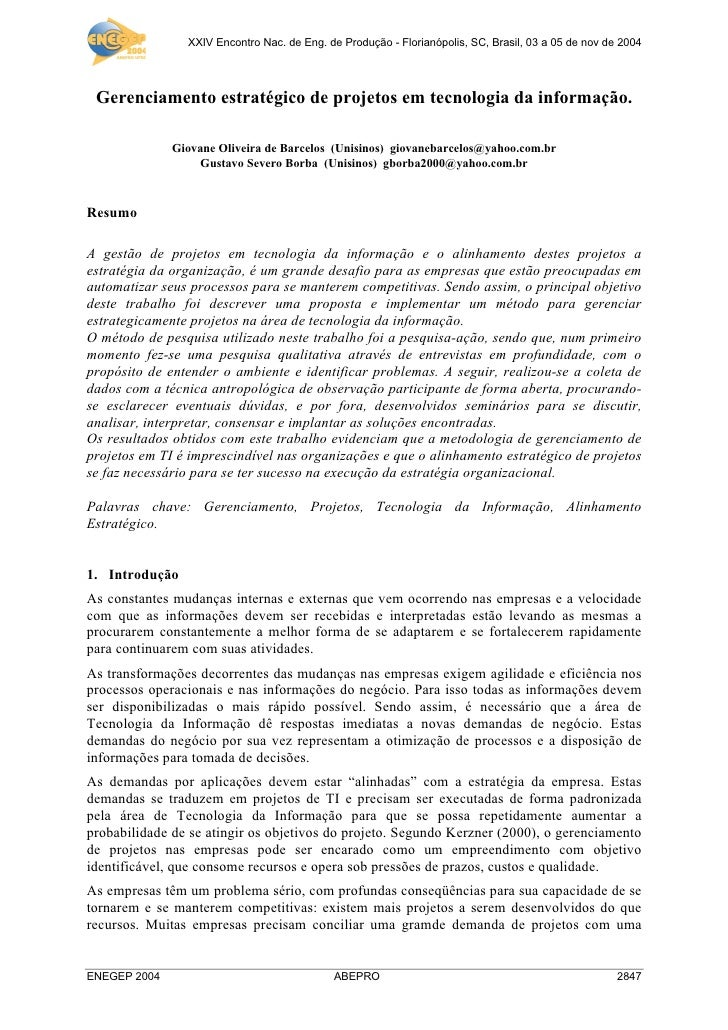 XXIV Encontro Nac. de Eng. de Produção - Florianópolis, SC, Brasil, 03 a 05 de nov de 2004      Gerenciamento estratégico ...