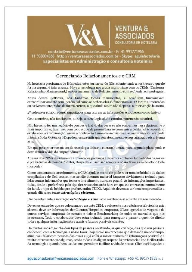 aguiaconsultoria@venturaeassociados.com Fone e Whatsapp: +55 41 991771955 p. 1 Gerenciando Relacionamentos e o CRM Na hote...