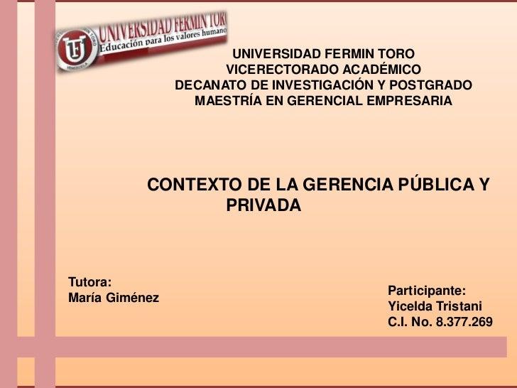 UNIVERSIDAD FERMIN TORO                      VICERECTORADO ACADÉMICO                DECANATO DE INVESTIGACIÓN Y POSTGRADO ...