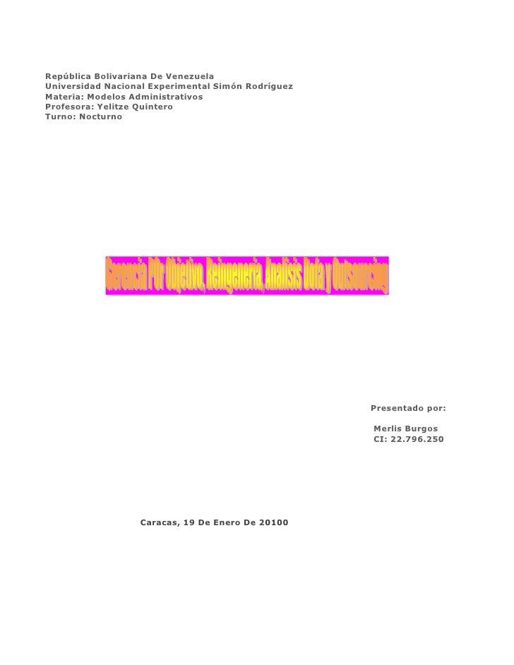 República Bolivariana De Venezuela<br />Universidad Nacional Experimental Simón Rodríguez<br />Materia: Modelos Administra...