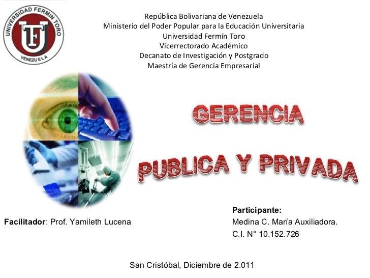 Participante: Medina C. María Auxiliadora. C.I. N° 10.152.726 Facilitador : Prof. Yamileth Lucena San Cristóbal, Diciembre...