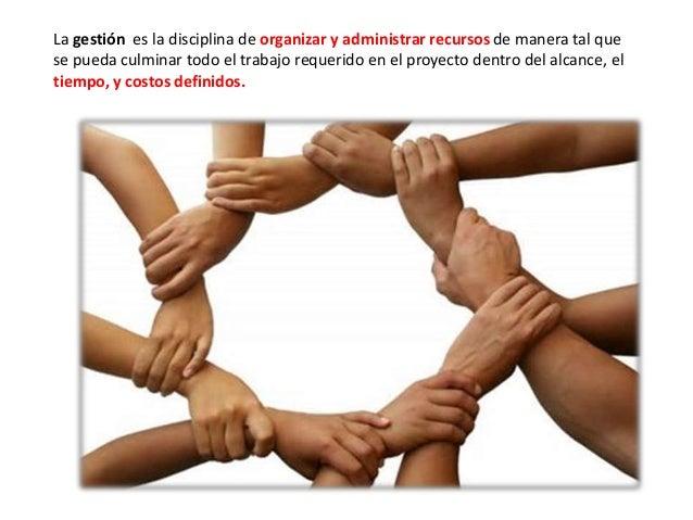 IV. Grupo Social. Para que la administración exista, es necesario que se de siempre dentro de un grupo social. V. Coordina...