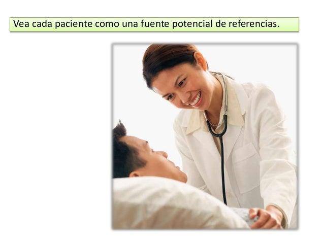 De tarjetas de presentación a todo el personal de la clínica, pacientes y acompañantes de pacientes.